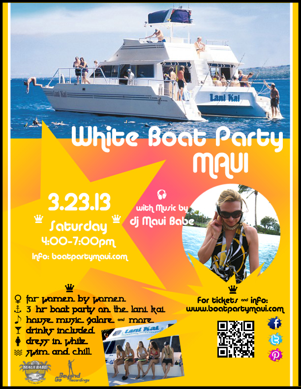 White Boat Party Maui Poster 03.23.13